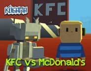 Kogama KFC vs McDonald's