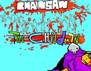 Chainsaw the Children